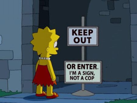 simpsons_keep_out_sign_or_enter_im_a_sig